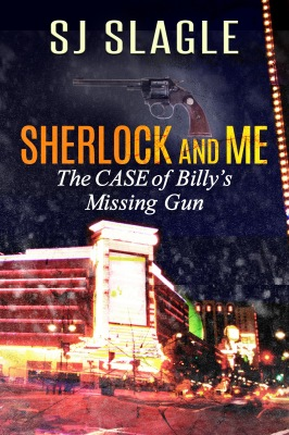 The Case of Billy's Missing Gun by SJ Slagle